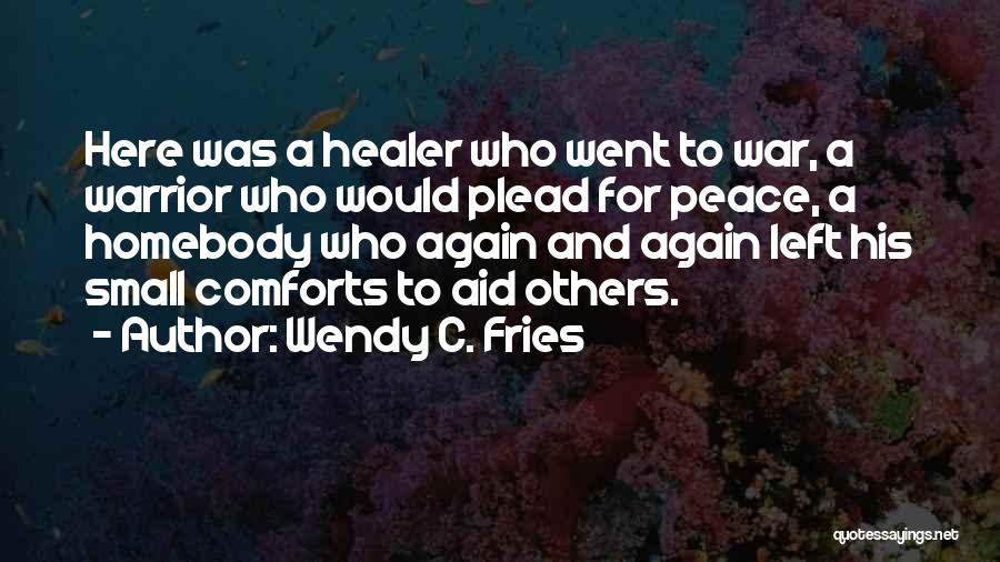 Wendy C. Fries Quotes 322148