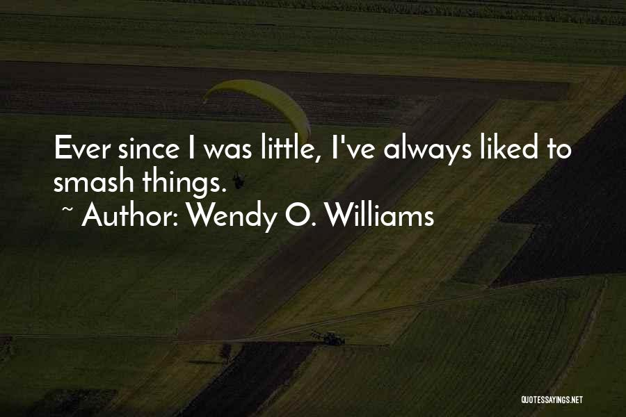Wendy O. Williams Quotes 103291