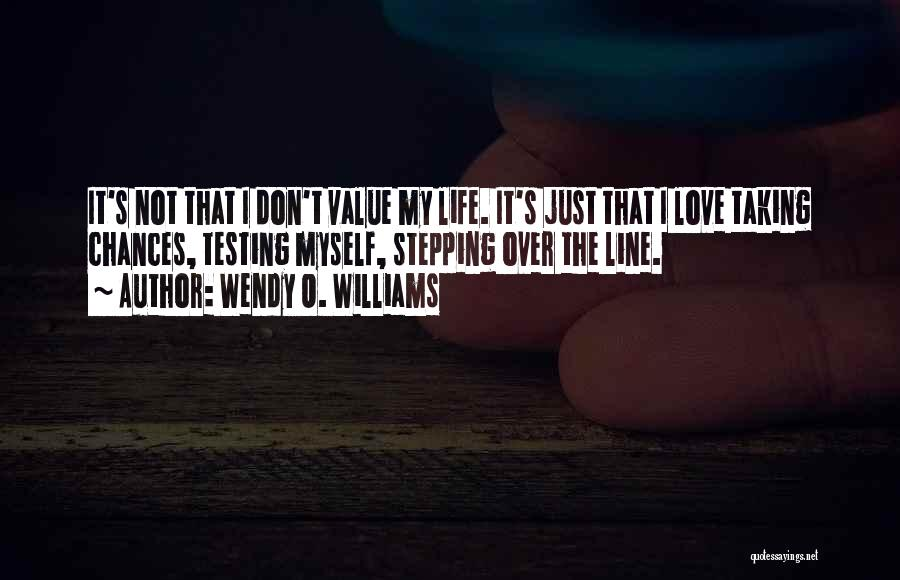 Wendy O. Williams Quotes 117505