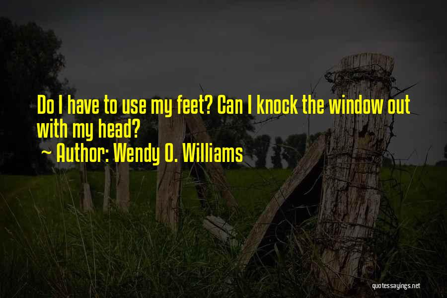 Wendy O. Williams Quotes 175338