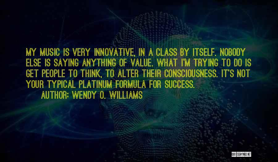 Wendy O. Williams Quotes 2219044
