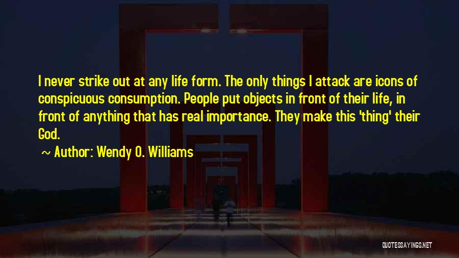 Wendy O. Williams Quotes 536640