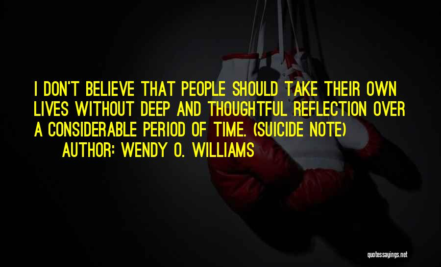 Wendy O. Williams Quotes 685626