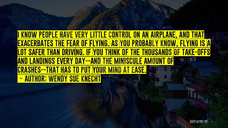 Wendy Sue Knecht Quotes 2219016