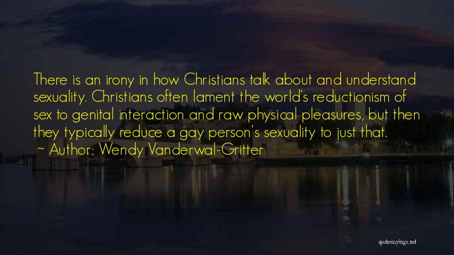 Wendy Vanderwal-Gritter Quotes 2262598