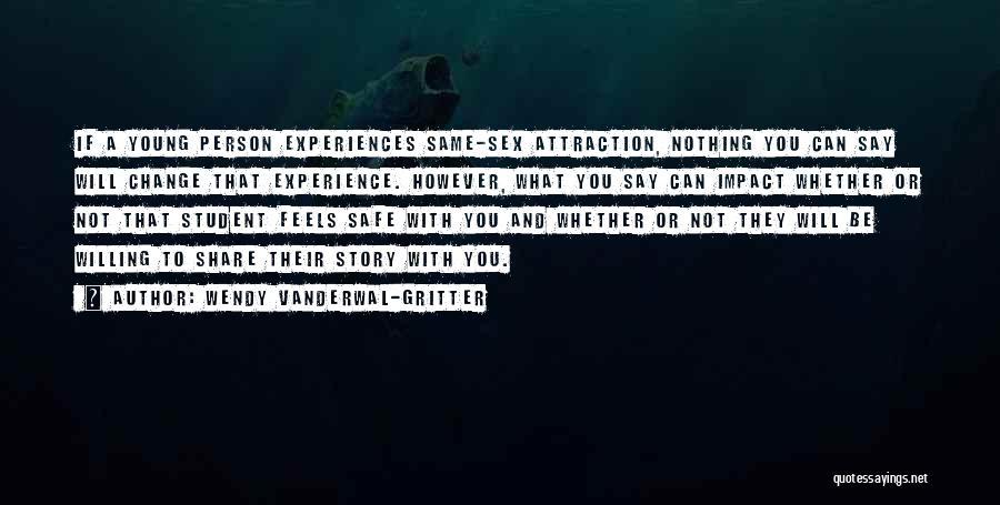 Wendy Vanderwal-Gritter Quotes 288741