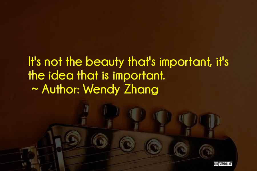 Wendy Zhang Quotes 225150