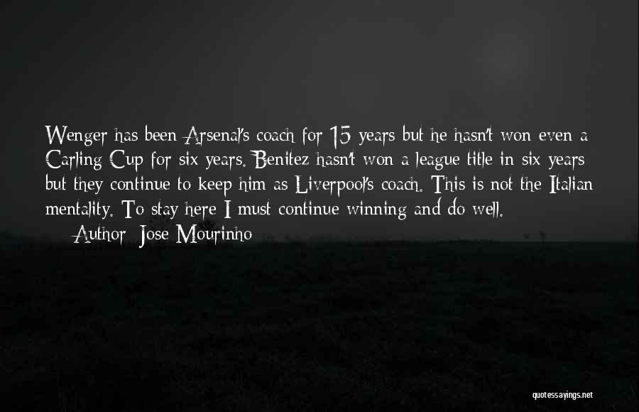 Wenger Quotes By Jose Mourinho