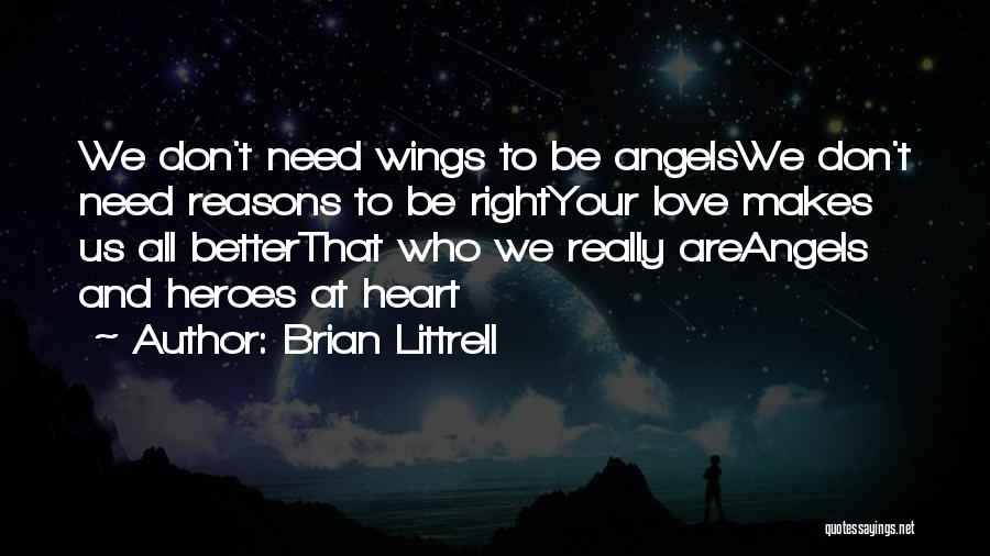 We're All Angels Quotes By Brian Littrell