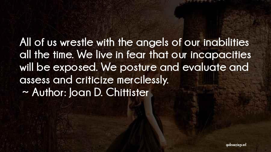 We're All Angels Quotes By Joan D. Chittister