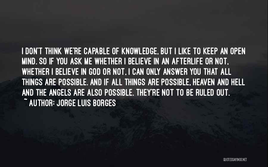 We're All Angels Quotes By Jorge Luis Borges