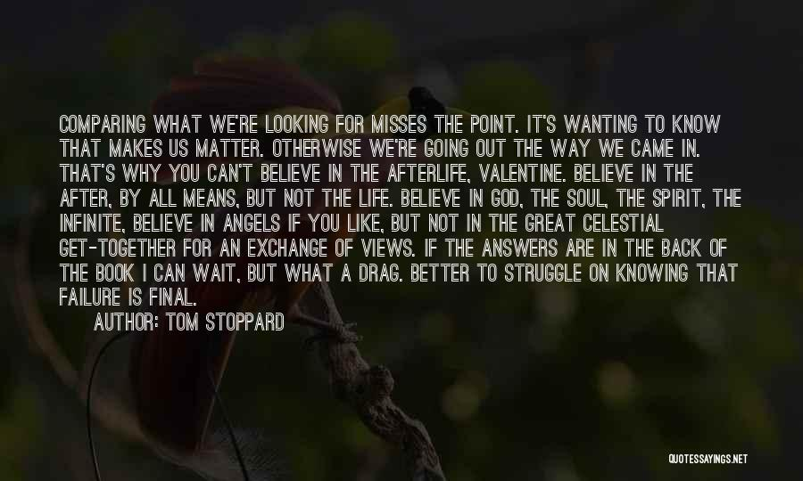 We're All Angels Quotes By Tom Stoppard