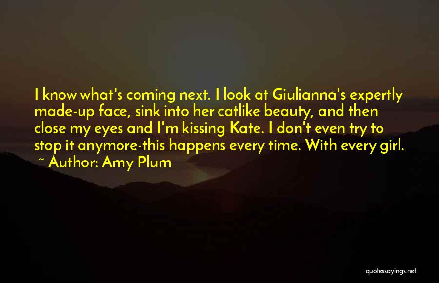 We're Not Close Anymore Quotes By Amy Plum