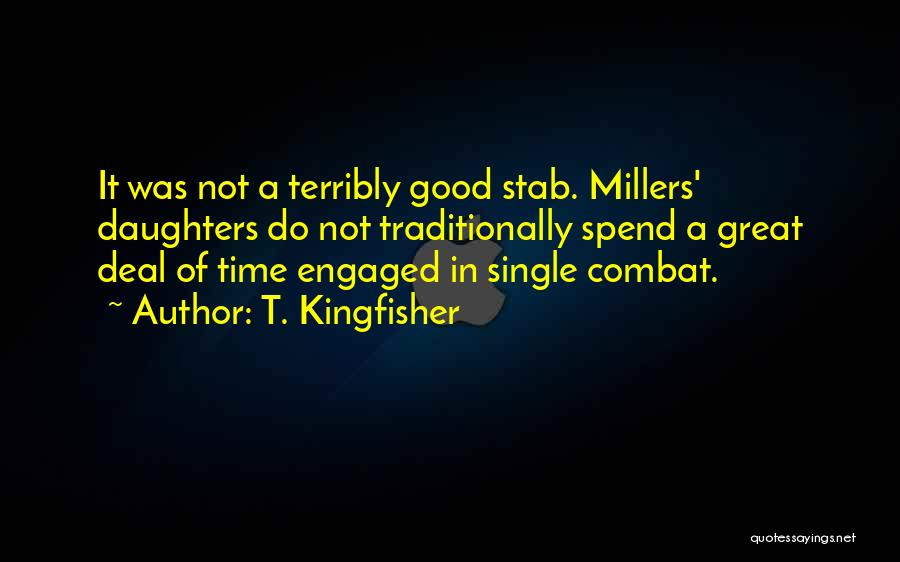 We're The Millers Best Quotes By T. Kingfisher