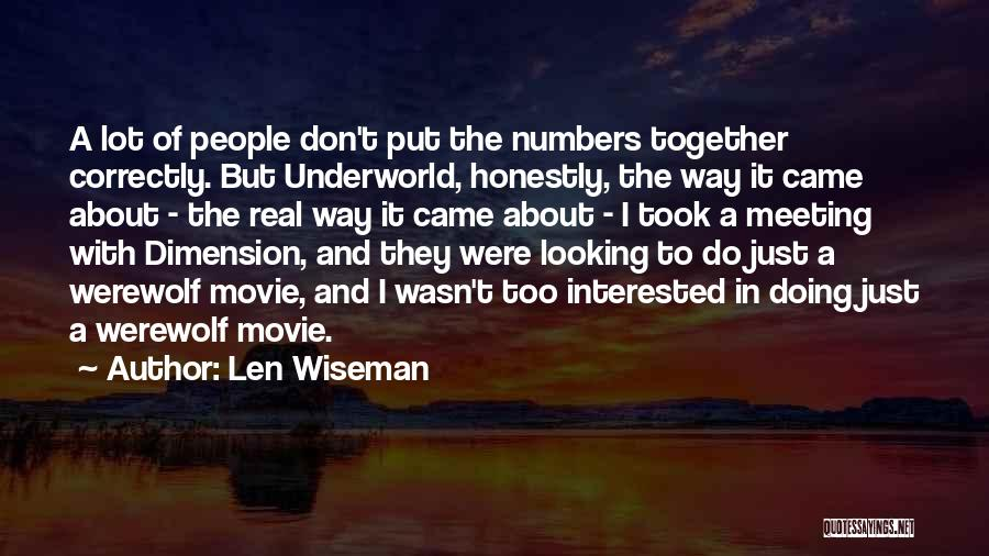 Werewolf Movie Quotes By Len Wiseman