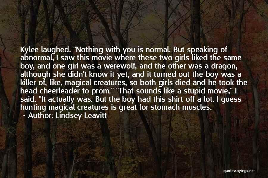 Werewolf Movie Quotes By Lindsey Leavitt