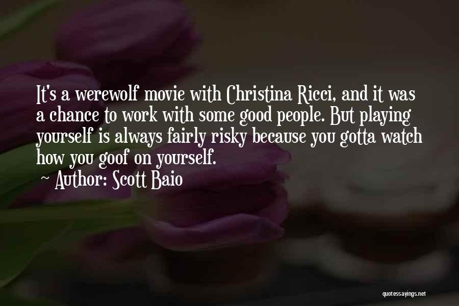 Werewolf Movie Quotes By Scott Baio