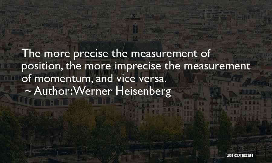 Werner Heisenberg Quotes 1108796