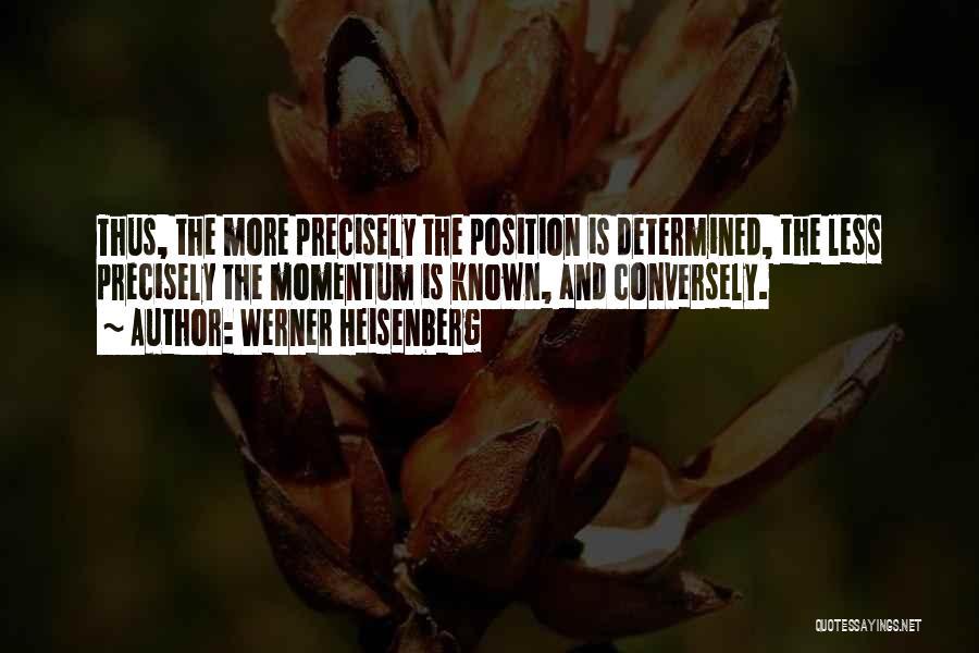 Werner Heisenberg Quotes 1581762
