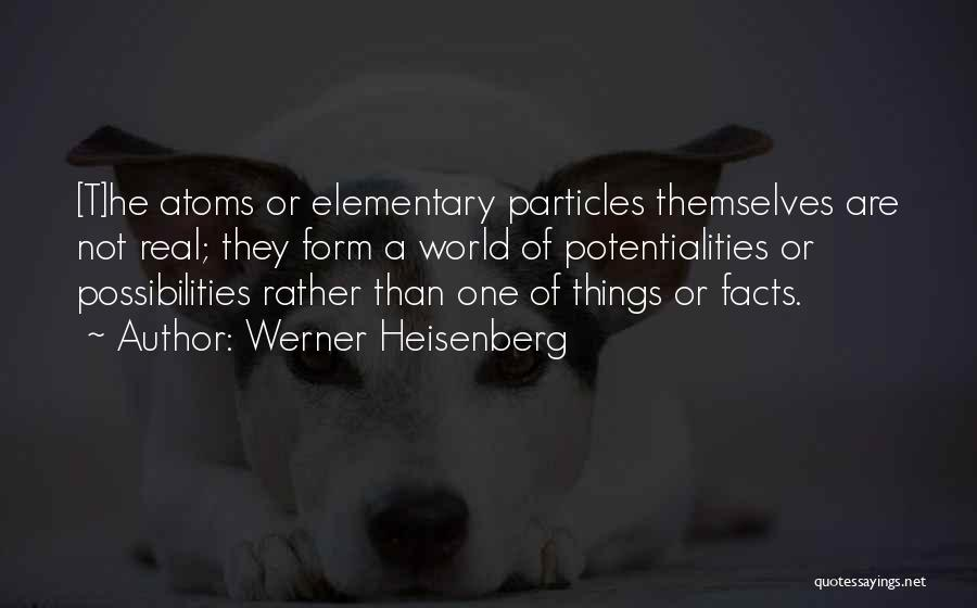Werner Heisenberg Quotes 1594868