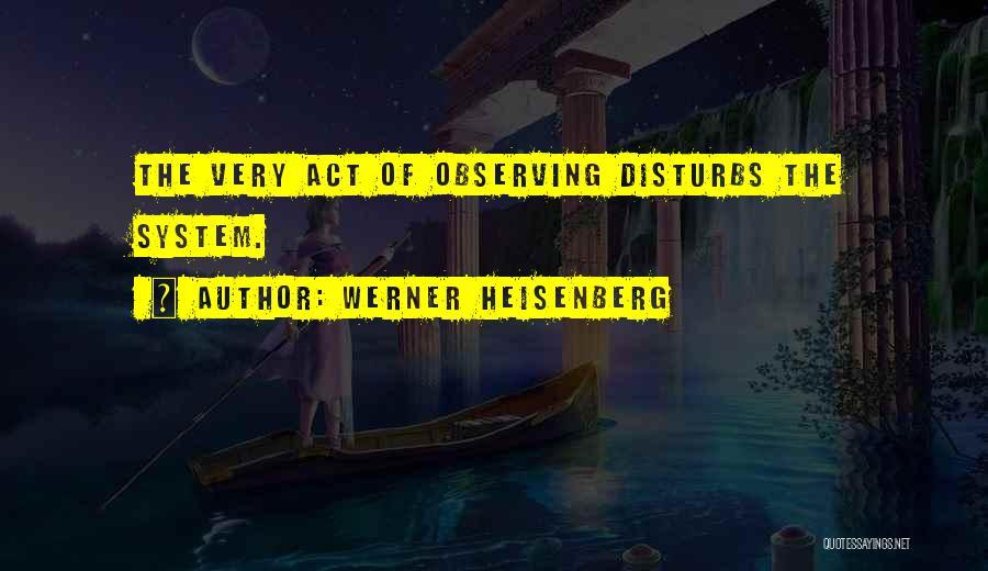Werner Heisenberg Quotes 1644969