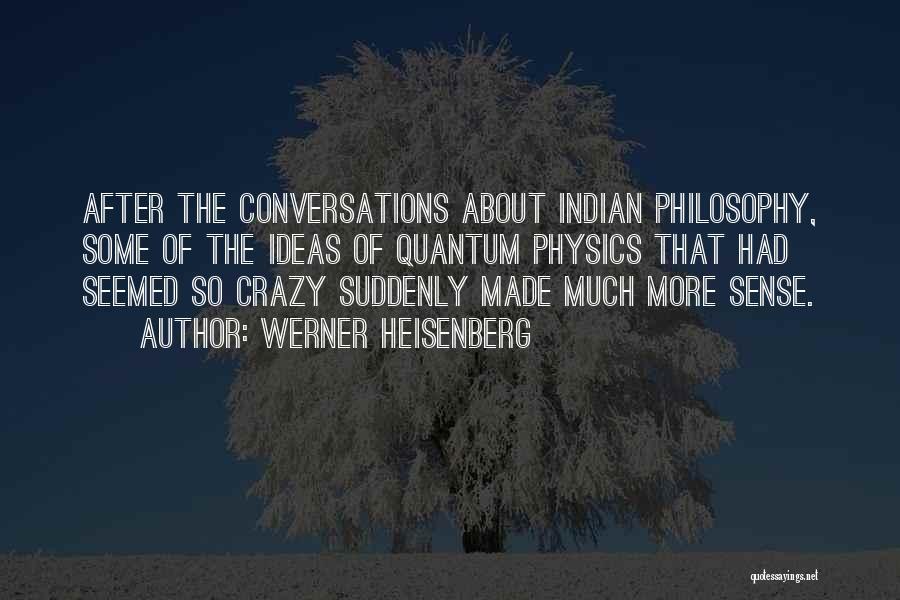 Werner Heisenberg Quotes 1647928