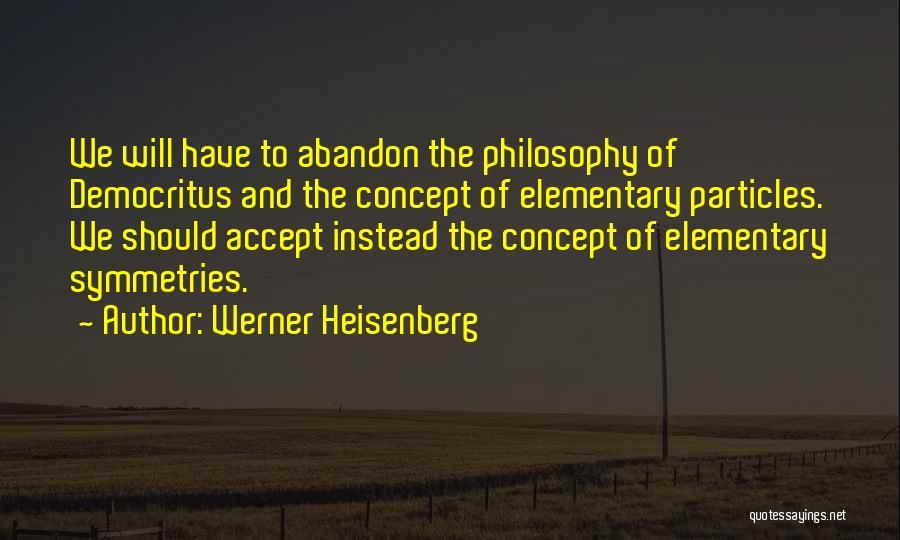 Werner Heisenberg Quotes 1674897
