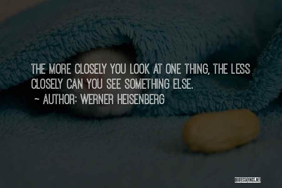 Werner Heisenberg Quotes 1925748