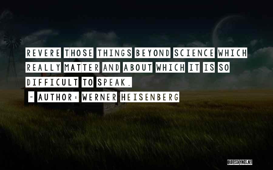 Werner Heisenberg Quotes 2109914