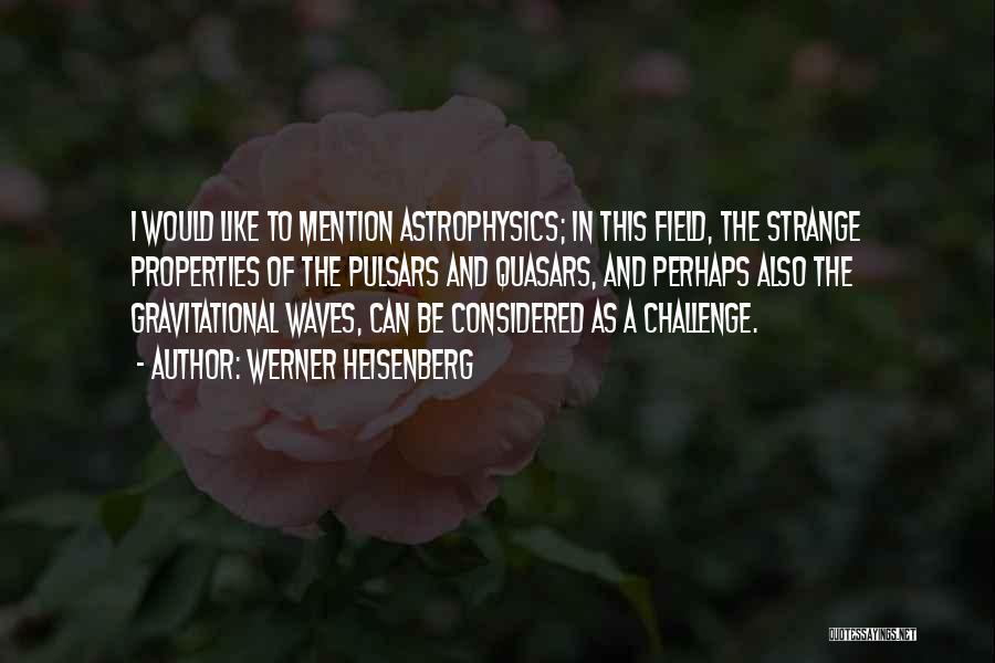 Werner Heisenberg Quotes 218510