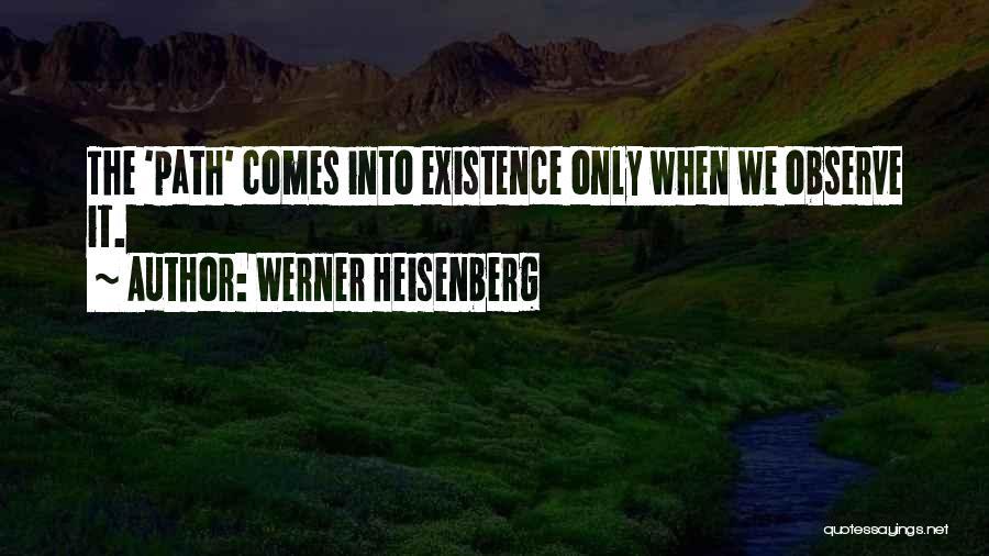 Werner Heisenberg Quotes 237980