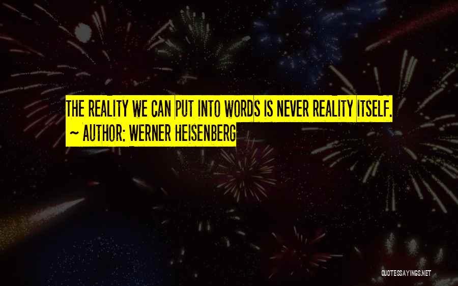 Werner Heisenberg Quotes 612001
