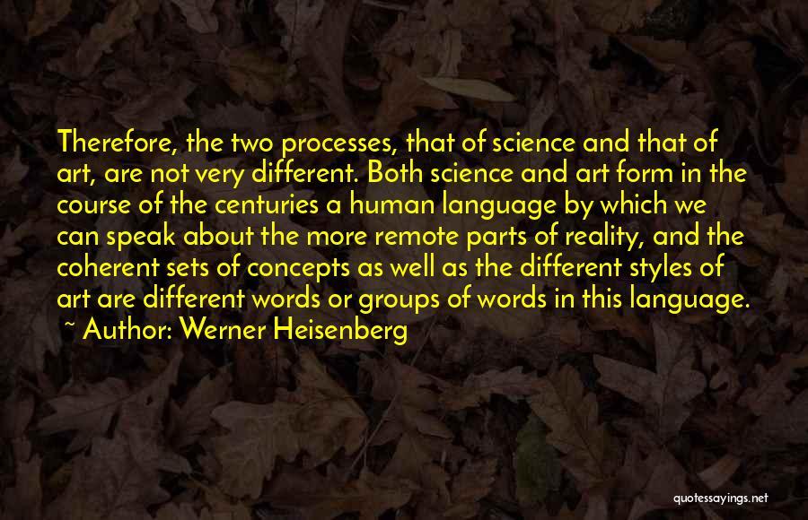 Werner Heisenberg Quotes 717229