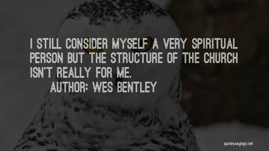 Wes Bentley Quotes 1594264