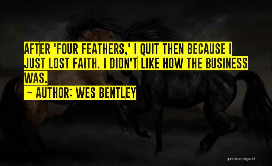 Wes Bentley Quotes 1829663
