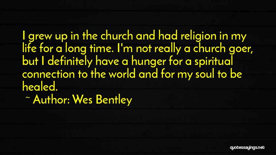 Wes Bentley Quotes 2059259