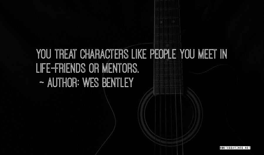 Wes Bentley Quotes 279666