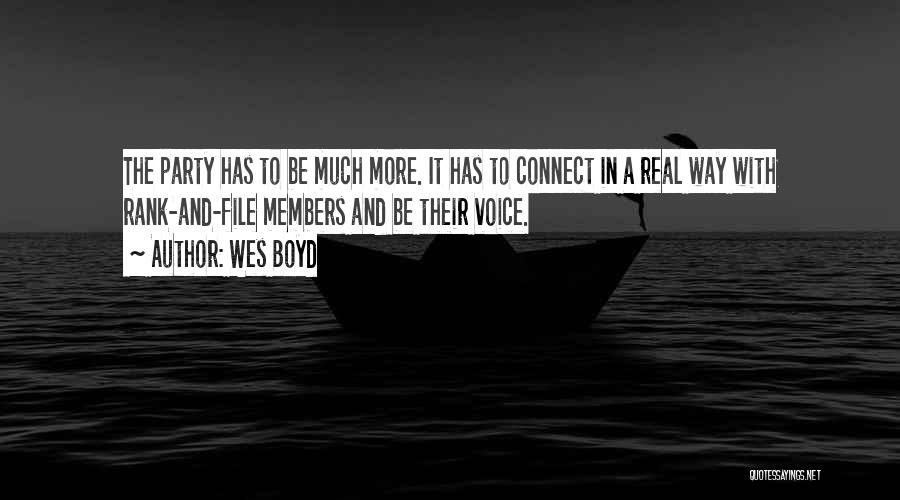 Wes Boyd Quotes 531848