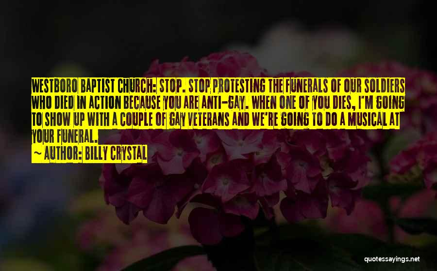 Westboro Baptist Church Gay Quotes By Billy Crystal