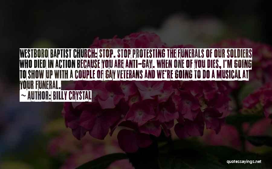 Westboro Church Quotes By Billy Crystal