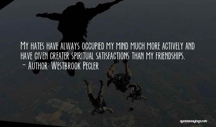 Westbrook Pegler Quotes 1130226