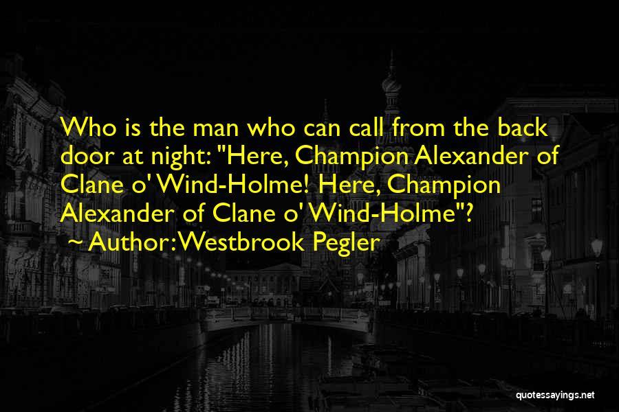 Westbrook Pegler Quotes 1501465