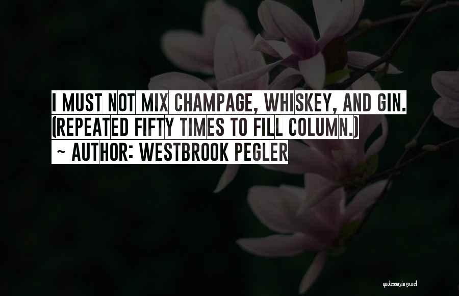 Westbrook Pegler Quotes 2199862