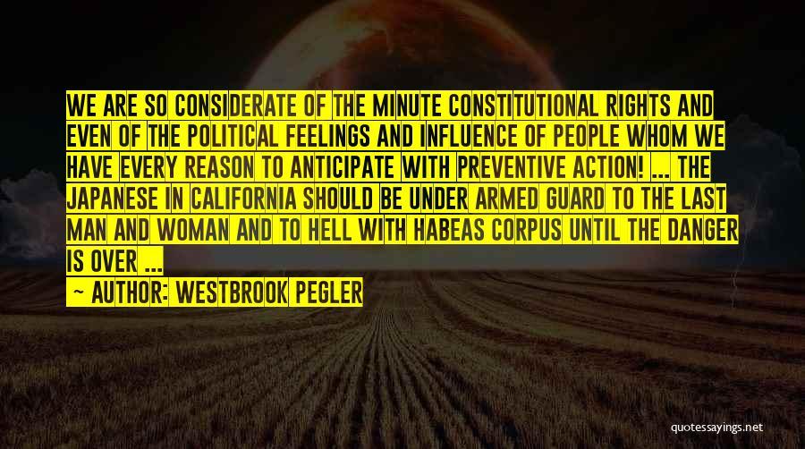 Westbrook Pegler Quotes 460443