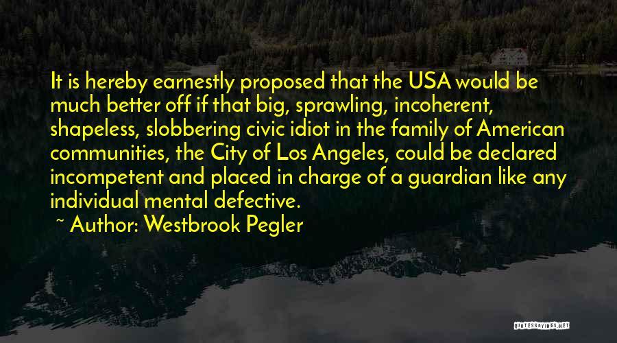Westbrook Pegler Quotes 656365