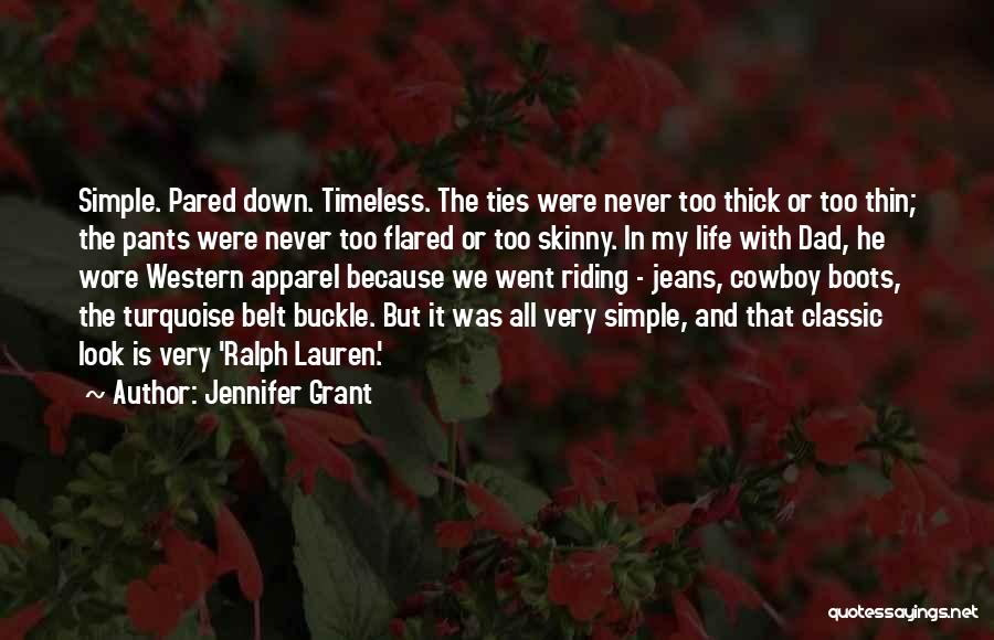 Western Riding Quotes By Jennifer Grant
