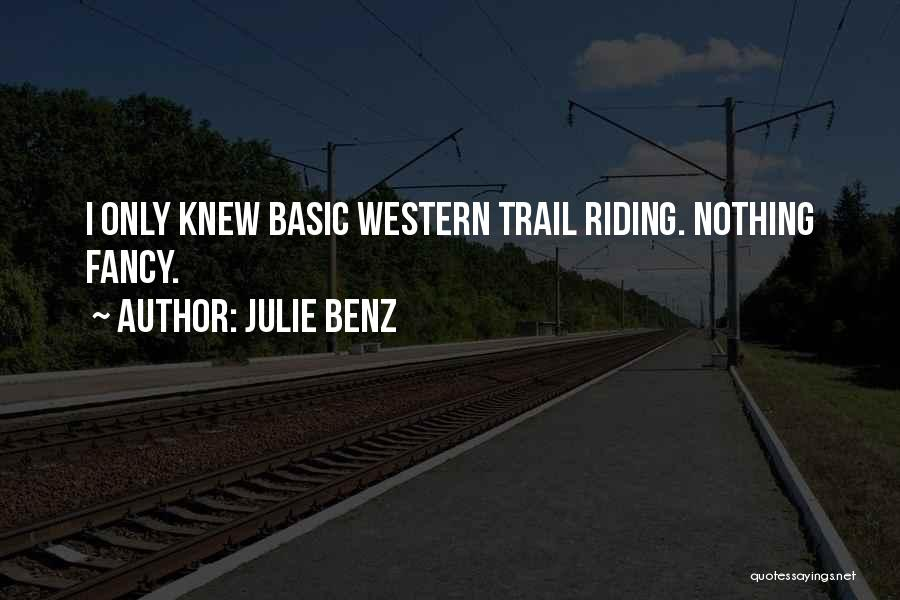 Western Riding Quotes By Julie Benz