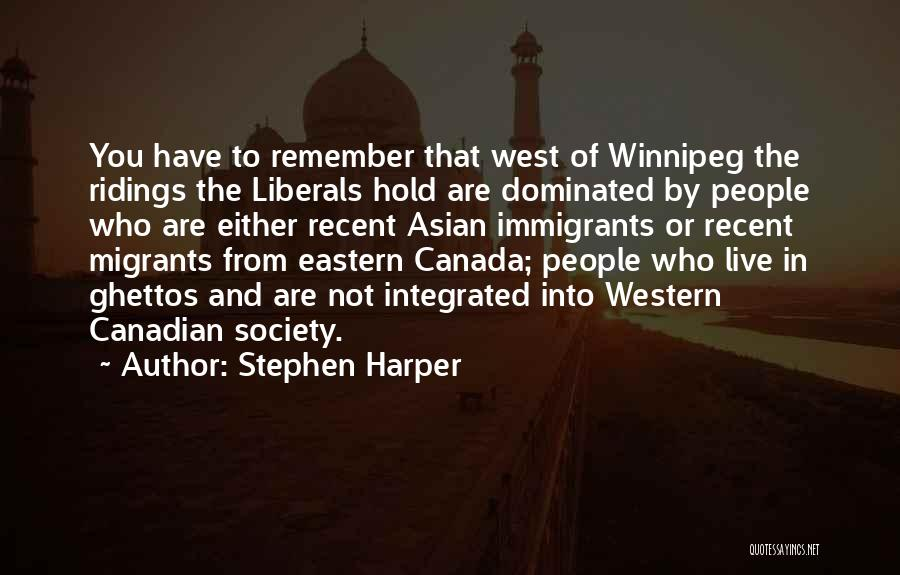 Western Riding Quotes By Stephen Harper
