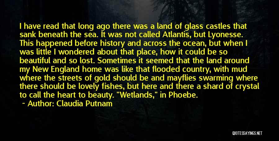Wetlands Quotes By Claudia Putnam