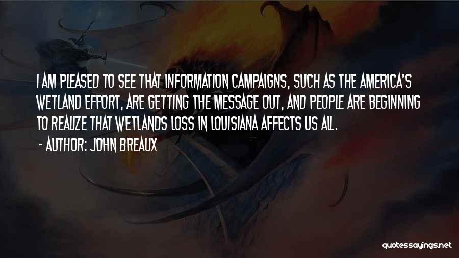 Wetlands Quotes By John Breaux